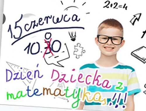 Dzień Dziecka z Matematyką 15.06